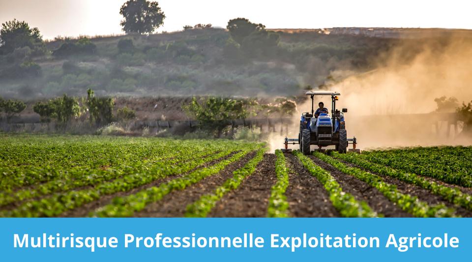 exploitation agricole couvert par une assurance multirisques