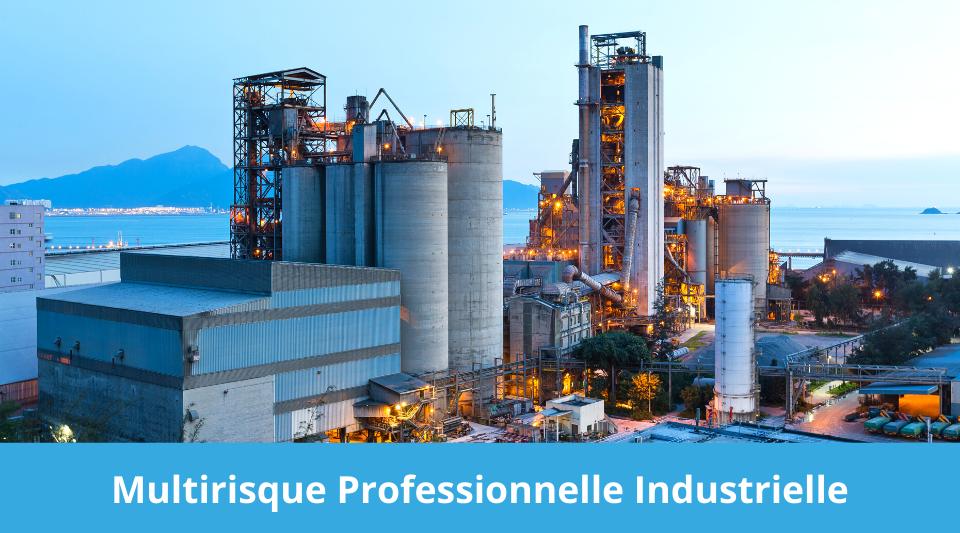 Entreprise industrielle et assurance multirisque pro