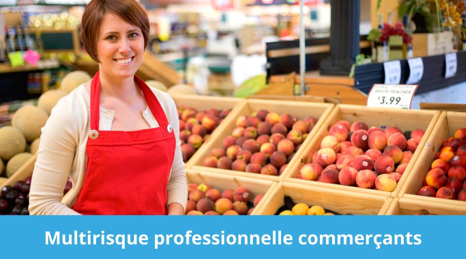 Assurance multirisque professionnelle des commerçants