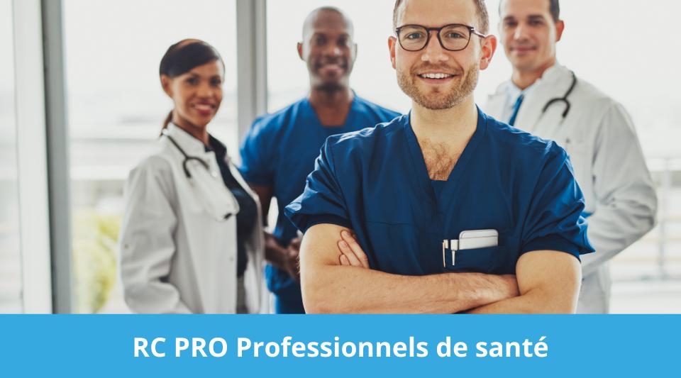 liste de professionnels de santé devant souscrire à la RC Professionnelle
