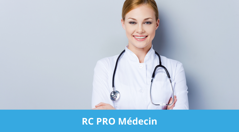 assurance pour la responsabilité civile des médecins et docteurs