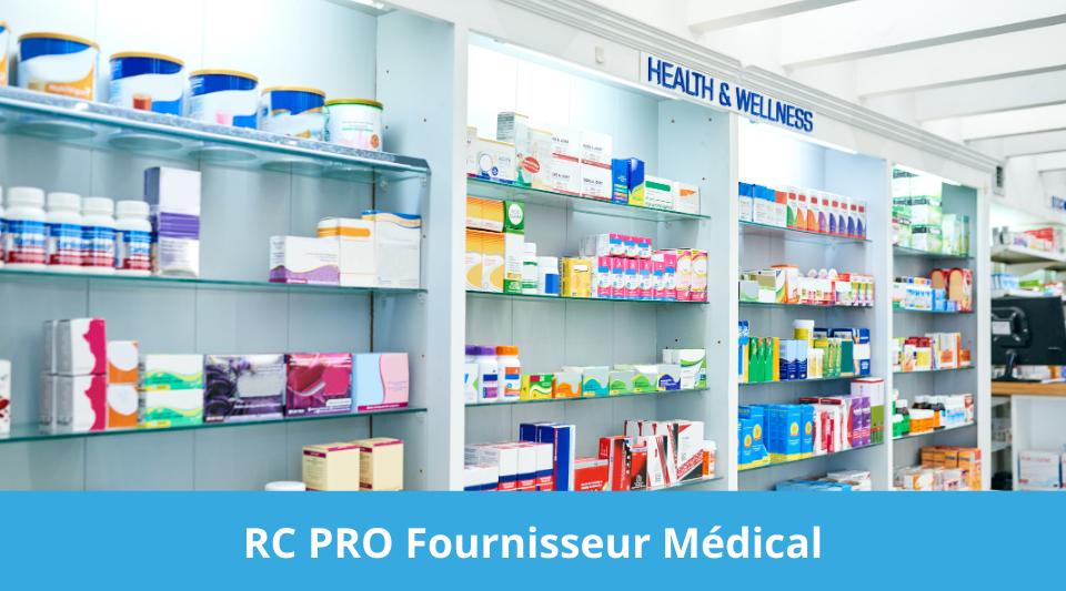 le fournisseur médical doit-il souscrire une RCP ?