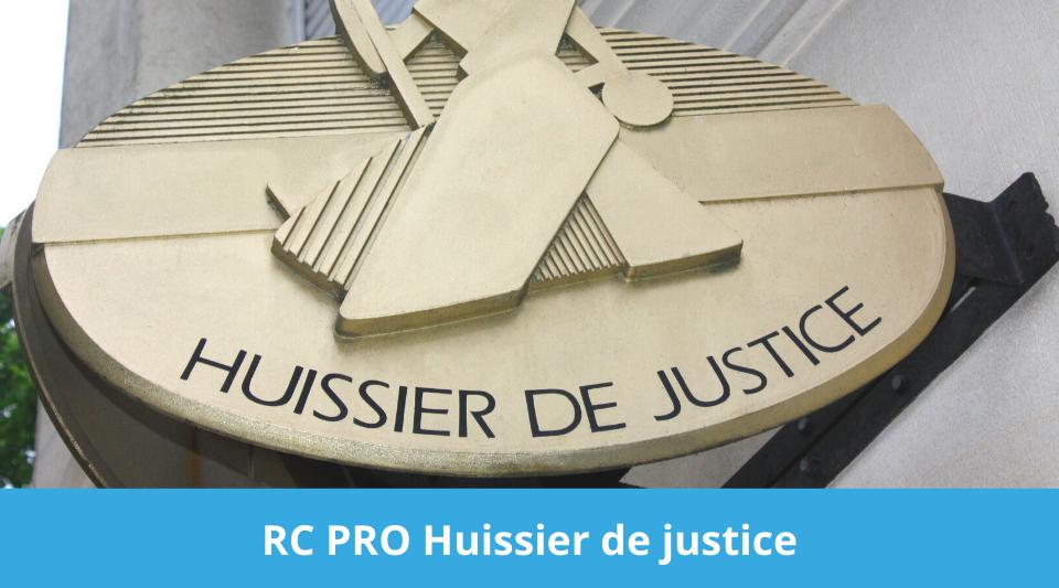 responsabilité civile du huissier de justice
