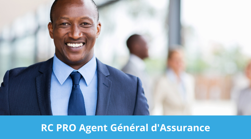 l'agent general d'assurance doit aussi souscrire une rc pour sa profession