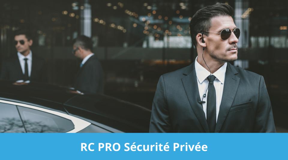 obligation d'assurance rcprofessionnelle pour les agents de sécurité
